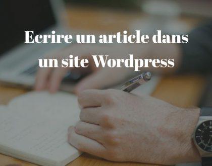 Ecrire un article dans un site Wordpress