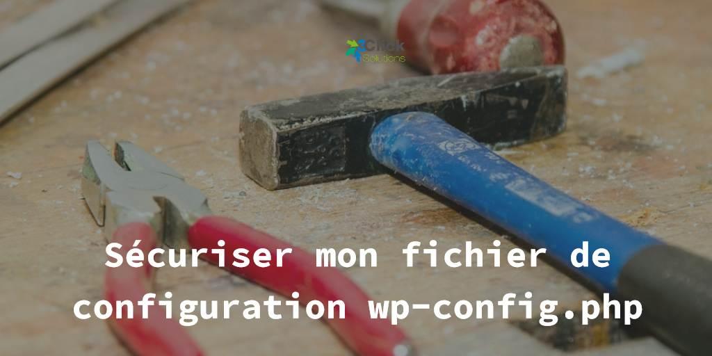 Sécuriser mon fichier de configuration wp-config.php