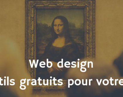 Web design : 9 outils gratuits pour votre site