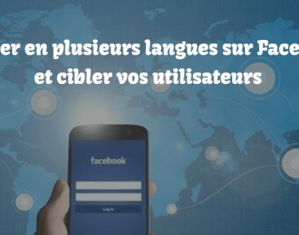 Publier en plusieurs langues sur Facebook et cibler vos utilisateurs