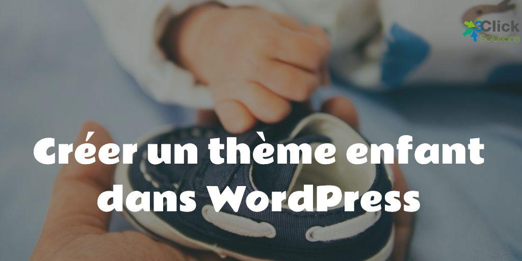 Créer un thème enfant dans WordPress