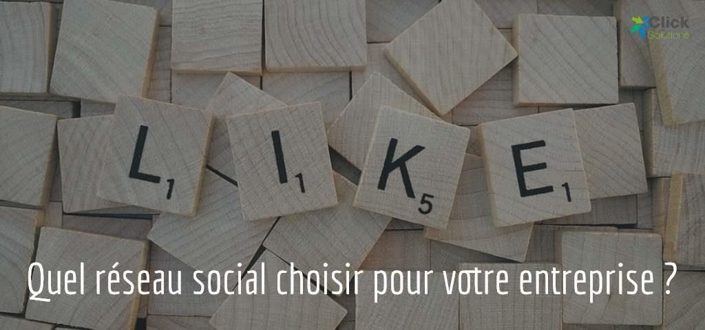 Quel réseau social choisir pour votre entreprise ?
