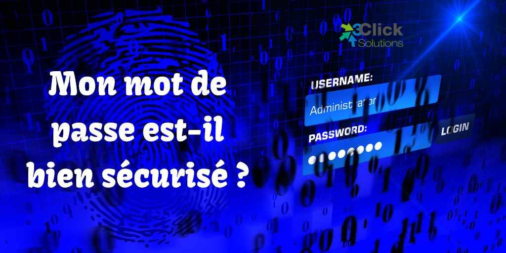 Mon mot de passe est-il bien sécurisé ?