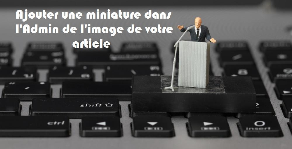 Ajouter une miniature dans l'Admin de l'image de votre article