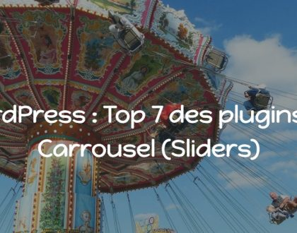 WordPress : Top 7 des plugins de Carrousel (Sliders)