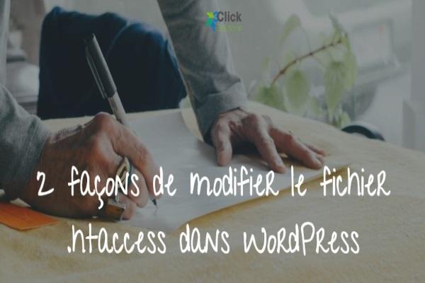 2 façons de modifier le fichier .htaccess dans WordPress