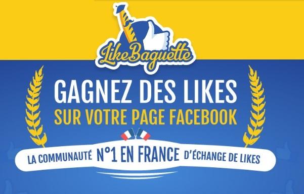 On a testé pour vous LikeBaguette pour avoir des fans sur sa page facebook
