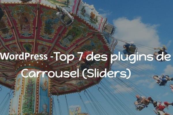 WordPress : Top 7 des plugins de Carrousel (Sliders)