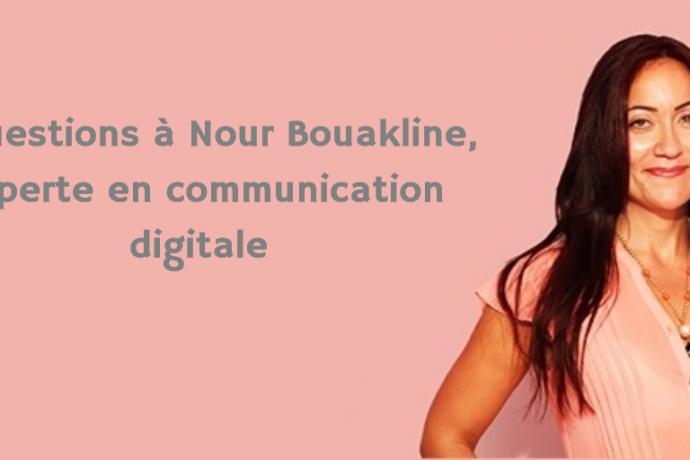 6 questions à Nour bouakline