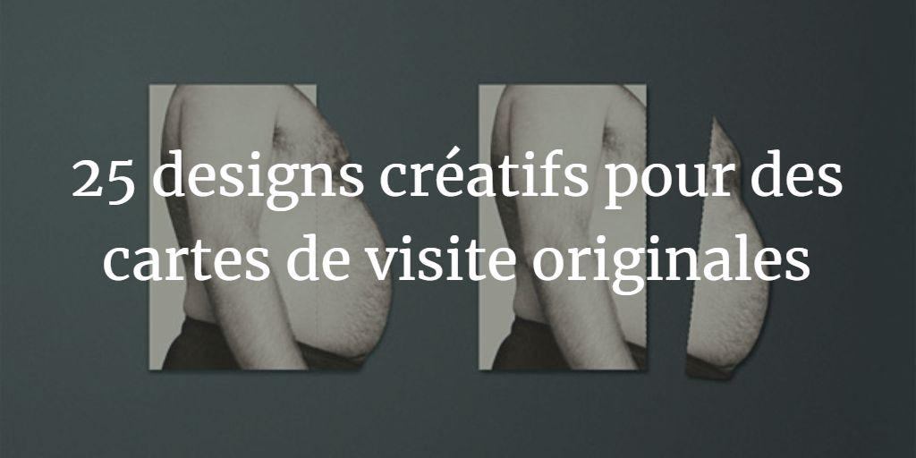 25 Designs Creatifs Pour Des Cartes De Visite Originales
