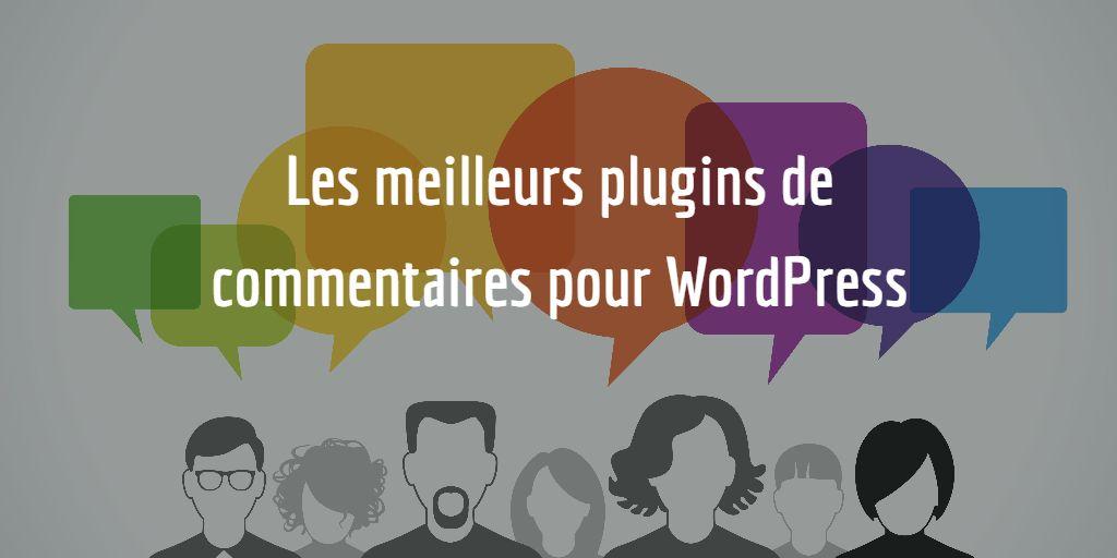 Les meilleurs plugins de commentaires pour WordPress