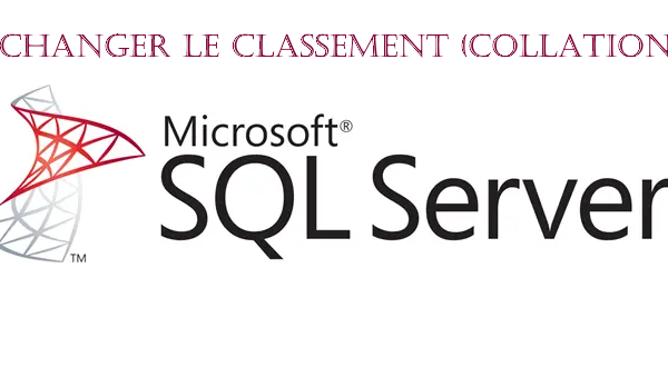 changer la collation d'un serveur SQL Server
