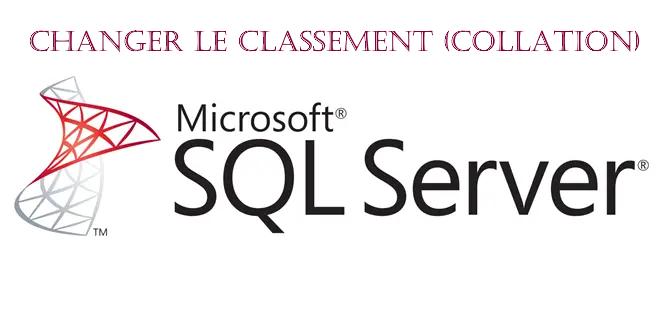 Comment changer la collation d'un serveur SQL Server
